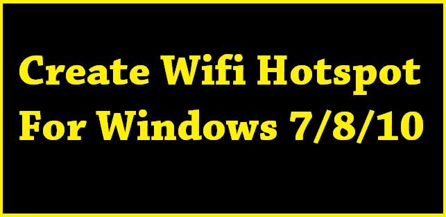 Create Wifi Hotspot For Windows