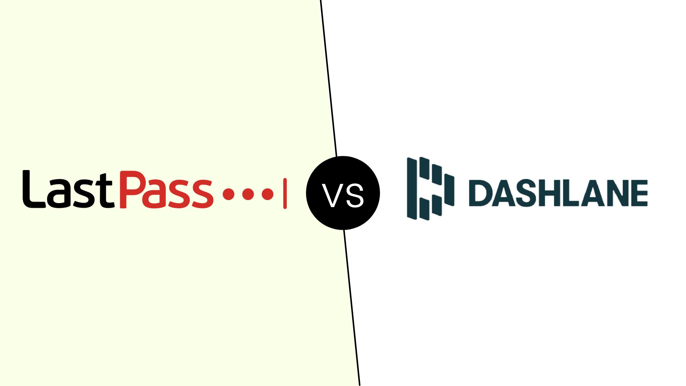 LastPass vs Dashlane